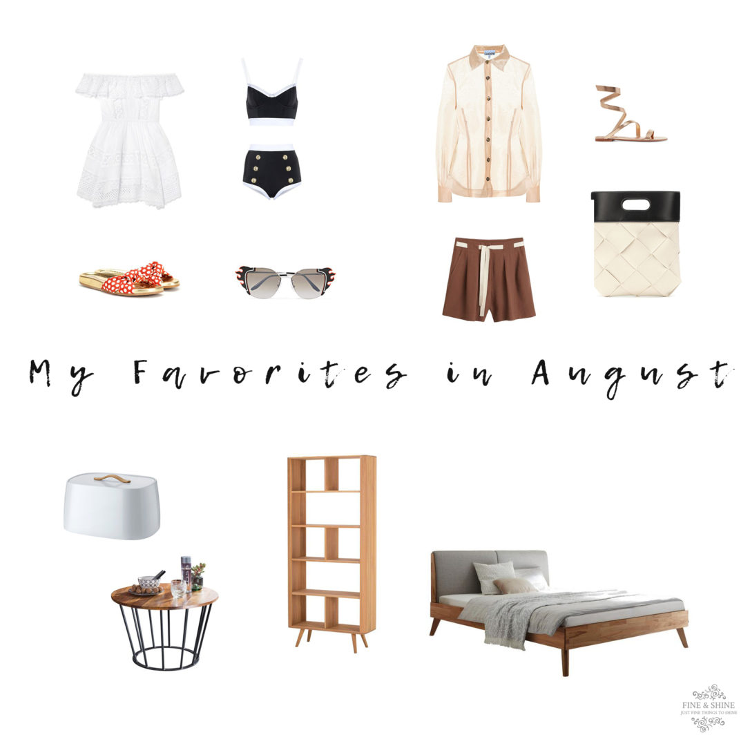 My Favorites in August