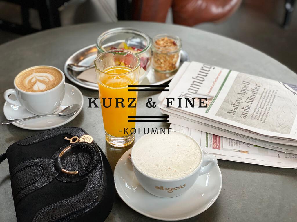 KURZ & FINE – meine Kolumne